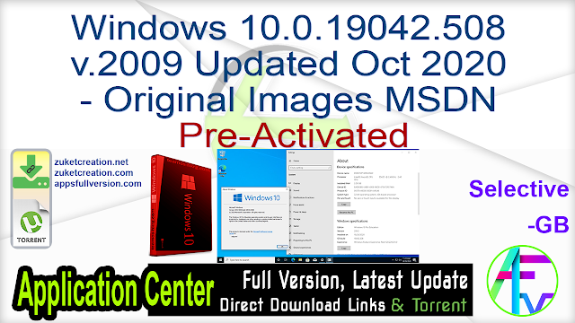 Windows 10.0.19042.508 v.2009 Updated Oct 2020 – Original Images From Microsoft MSDN Pre-Activated