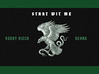 Roddy Ricch ft. Gunna - Start Wit Me |  Download