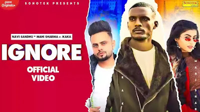 IGNORE LYRICS – KAKA x NAVI SANDHU