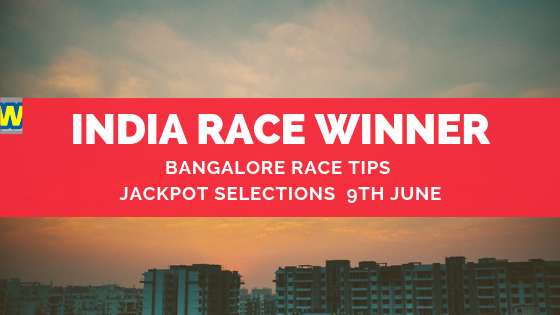 Bangalore Race Selections 9th June