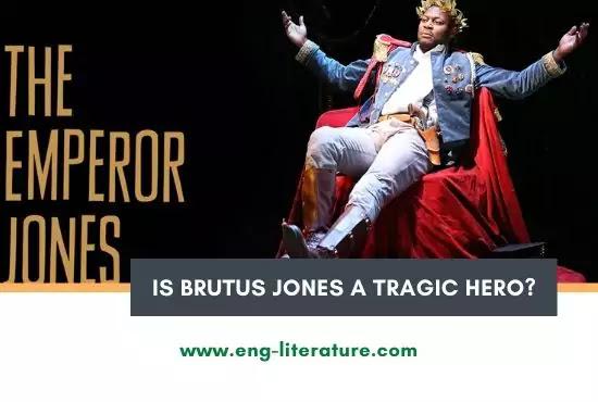 Is Brutus Jones a Tragic Hero?