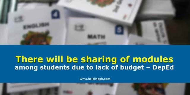 There will be sharing of modules among students due to lack of budget – DepEd