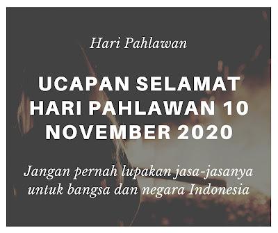 ucapan selamat hari pahlawan 10 november 2020
