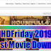 HDFriday 2019 | Free Hollywood Bollywood Movies Download