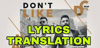 Don't Like Lyrics   Translation   in English/Hindi – Karan Aujla   Goldy Desi Crew