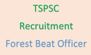 tspsc recruitment 2017 - 2018 forest beat officer www.tspsc.gov.in