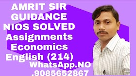 NIOS FREE SOLVED ASSIGNMENTS SUBJECT NAME:- Economics (214) Solve Assignments 2019-2020