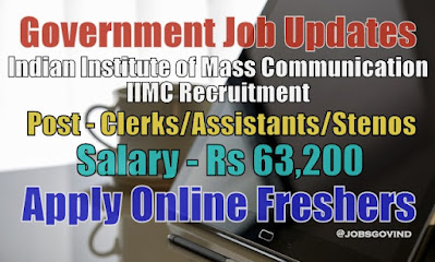 IIMC Recruitment 2021