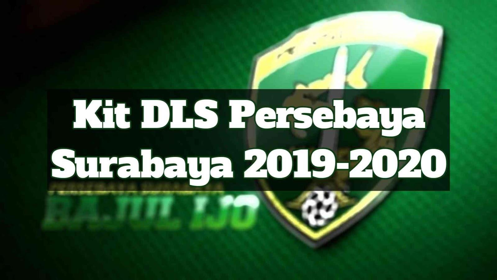 Kit DLS Persebaya Surabaya 2019 2020