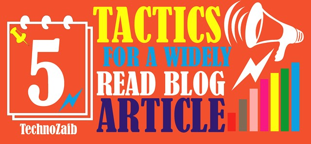 5 tactics for a widely read blog article
