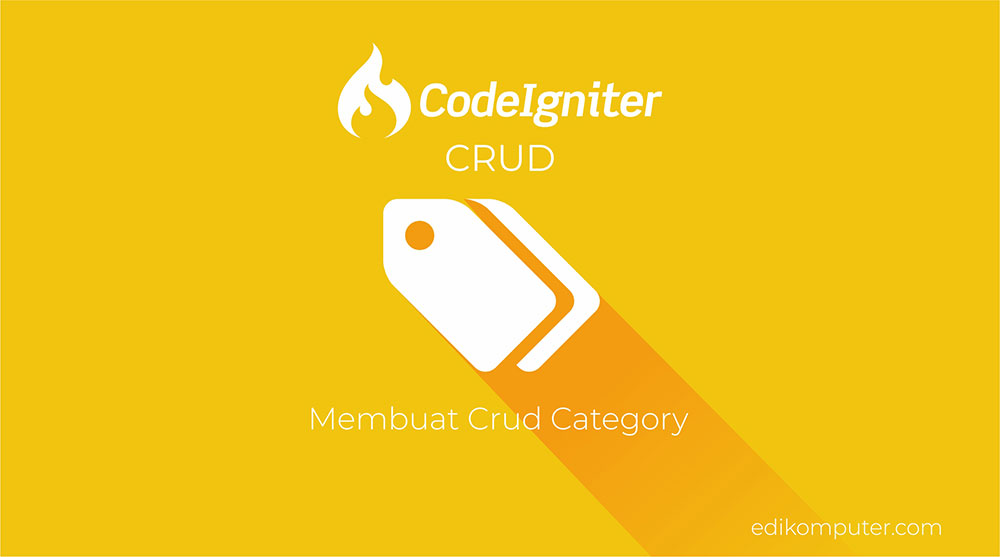 Membuat CRUD Category dengan Framework codeigniter