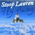 Video x Music: Stoop Lauren - Fly Away