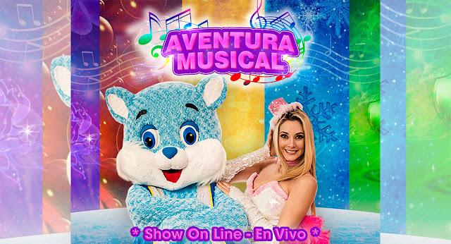 """""""Aventura Musical"""" un show lleno de ilusión y fantasía presentado online"""