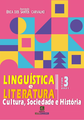 Linguística e Literatura: Cultura, Sociedade e História - Volume 3