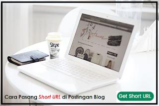 Cara Pasang Short Url di Postingan Blog