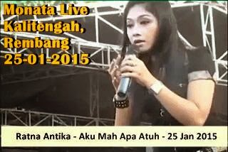Koleksi Lagu Ratna Antika feat OM Monata live Kalitengah, Rembang 2015
