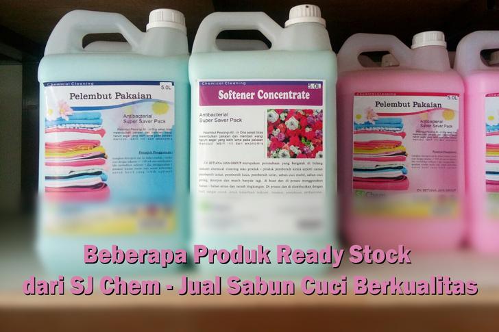 Beberapa Produk Ready Stock dari SJ Chem - Jual Sabun Cuci Berkualitas