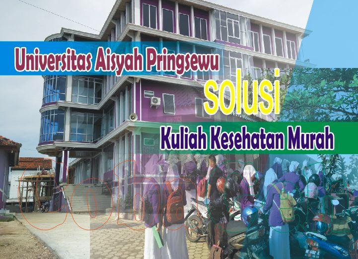 Coba Geh Fakultas Kesehatan Universitas Aisyah Pringsewu Rekomendasi Kuliah Kesehatan Murah di Lampung