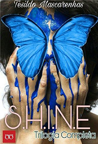 S.H.I.N.E. Saga completa: BOX - Tesildo Mascarenhas