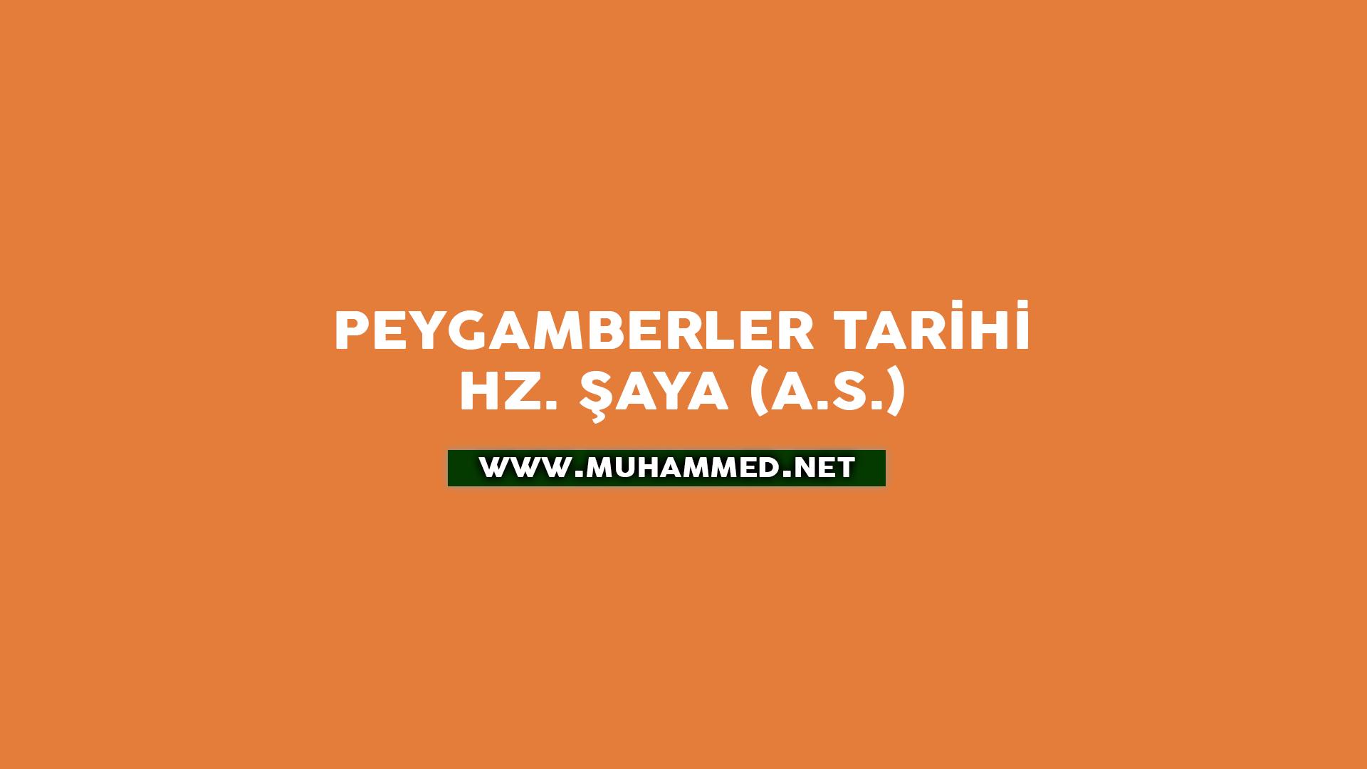 Hz. Şaya (a.s.)