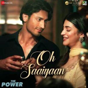 Oh Saaiyaan (The Power)
