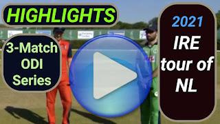 Ireland tour of Netherlands 3-Match ODI Series 2021