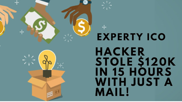 Experty ICO hacked ! Hacker tricked participants and received $120k+ in less than 15 hours