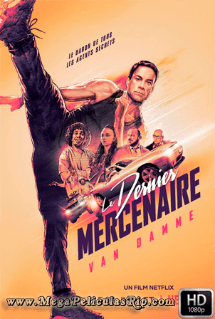 El Ultimo Mercenario [1080p] [Latino-Frances-Ingles] [MEGA]