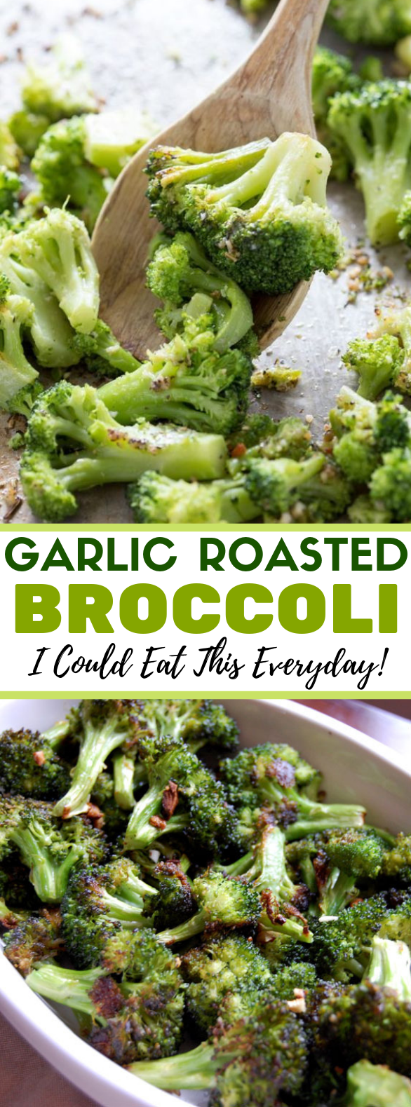Garlic Roasted Broccoli (I Could Eat This Everyday) #vegetarian #delicious