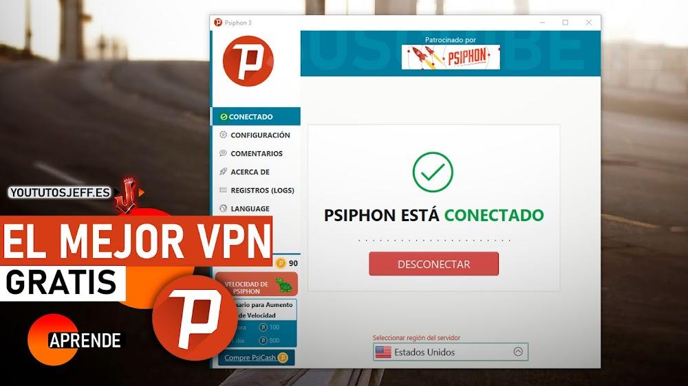 El MEJOR VPN Gratis | Descargar Psiphon Ultima Versión