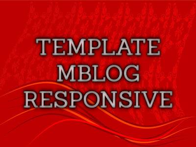 Template Terbaru 2017 Mblog Template Blog Download Gratis