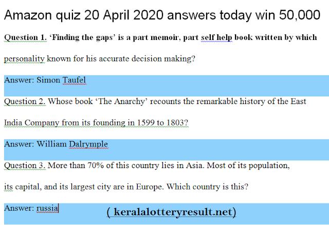 Amazon Quiz Today 20 April 20 Answers @ keralalottery.org