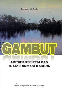 Gambut Agroekosistem dan Transformasi Karbon