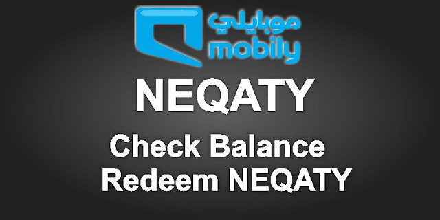 Check and Redeem NEQATY Mobily Balance