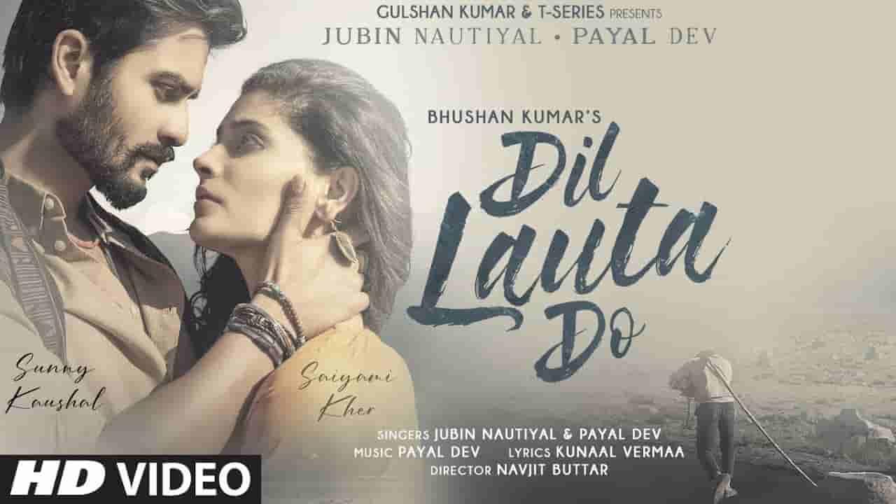 Dil lauta do lyrics Jubin Nautiyal x Payal Dev Hindi Song