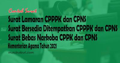 Format Surat Lamaran dan Surat Unggahan CPPPK dan CPNS Kemenag Tahun 2021