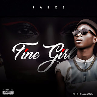 Music || Download Rabos - Fine Girl