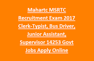 Mahartc MSRTC Recruitment Exam 2017 Clerk-Typist, Bus Driver, Junior Assistant, Supervisor 14253 Govt Jobs Apply Online