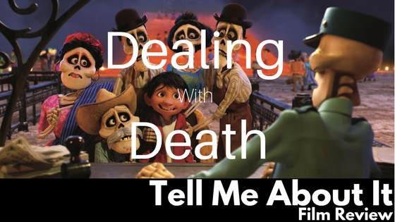 TELL ME ABOUT IT: RETROSPECTIVE No  9: Dealing With Death: