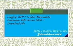 Lengkap RPP 1 Lembar Matematika Peminatan SMA Revisi 2020 + Download File