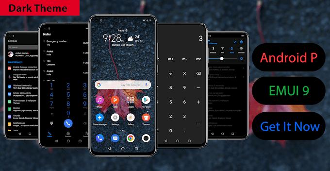 Android P Dark Theme for EMUI 9/Magic Ui Users
