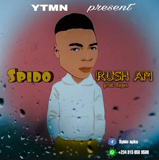 SPIDO - RUSH AM