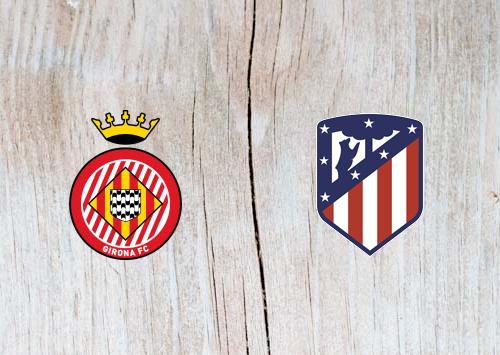 Girona vs Atletico Madrid - Highlights 02 December 2018