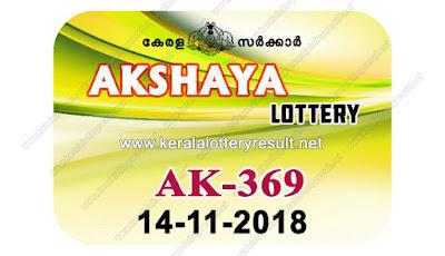 KeralaLotteryResult.net, kerala lottery kl result, yesterday lottery results, lotteries results, keralalotteries, kerala lottery, keralalotteryresult, kerala lottery result, kerala lottery result live, kerala lottery today, kerala lottery result today, kerala lottery results today, today kerala lottery result, akshaya lottery results, kerala lottery result today akshaya, akshaya lottery result, kerala lottery result akshaya today, kerala lottery akshaya today result, akshaya kerala lottery result, live akshaya lottery AK-369, kerala lottery result 14.11.2018 akshaya AK 369 14 november 2018 result, 14 11 2018, kerala lottery result 14-11-2018, akshaya lottery AK 369 results 14-11-2018, 14/11/2018 kerala lottery today result akshaya, 14/11/2018 akshaya lottery AK-369, akshaya 14.11.2018, 14.11.2018 lottery results, kerala lottery result October 14 2018, kerala lottery results 14th November 2018, 14.11.2018 week AK-369 lottery result, 14.11.2018 akshaya AK-369 Lottery Result, 14-11-2018 kerala lottery results, 14-11-2018 kerala state lottery result, 14-11-2018 AK-369, Kerala akshaya Lottery Result 14/11/2018