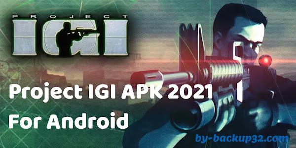 Download Project IGI APK - 2021