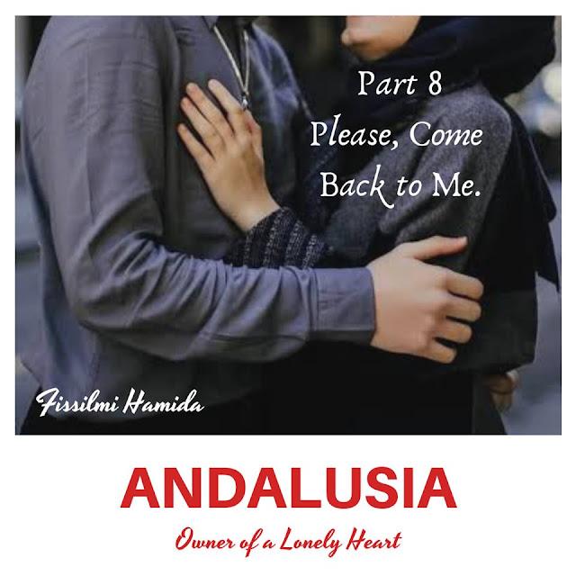 novel-andalusia-fissilmi-hamida-part 8