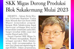 SKK Migas Encourages Production of the Sakakemang Block Starting in 2023