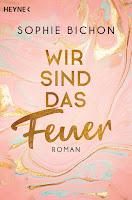 https://www.randomhouse.de/Paperback/Wir-sind-das-Feuer/Sophie-Bichon/Heyne/e561121.rhd