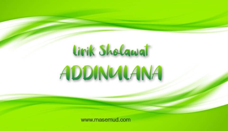 Lirik Sholawat Addinulana