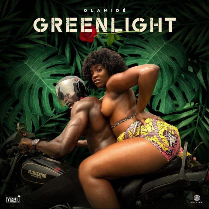 "Olamide New Releasev Drops Soon - ""Greenlight"""
